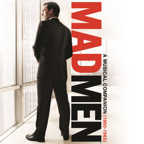Play & Download Mad Men: A Musical Companion (1960-1965) by Various Artists | Napster