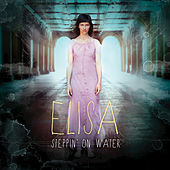Play & Download Steppin' On Water by Elisa | Napster