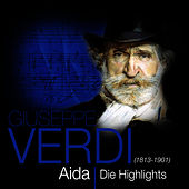 Play & Download Verdi: Aida - Die Highlights by Das Große Klassik Orchester | Napster
