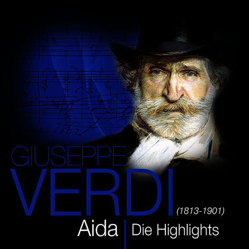 Play & Download Verdi: Aida - Die Highlights by Das Große Klassik Orchester | Napster