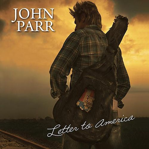 Play & Download Letter To America by John Parr | Napster