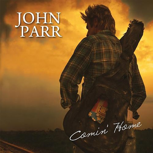 Play & Download Comin' Home - Single by John Parr | Napster