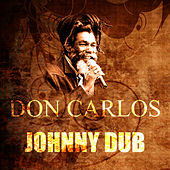 Johnny Dub by Don Carlos