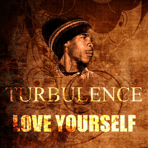 Love Yourself by Turbulence