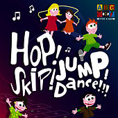 Play & Download Hop! Skip! Jump! Dance! by Juice Music | Napster