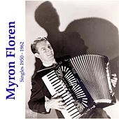 Play & Download Singles (1950-1962) by Myron Floren   Napster