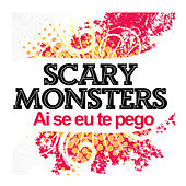 Play & Download Ai Se Eu Te Pego by Scary Monsters | Napster