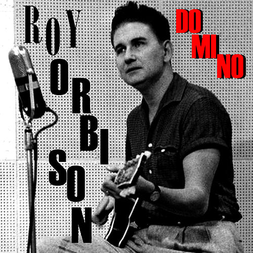 Play & Download Domino by Roy Orbison | Napster