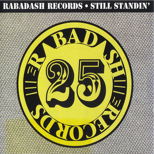 Play & Download Rabadash Records: Still Standin' by Various Artists | Napster
