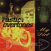 Play & Download My Dirt by Rustic Overtones | Napster