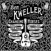 Play & Download Changing Horses by Ben Kweller | Napster