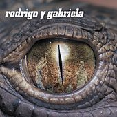 Play & Download Rodrigo y Gabriela by Rodrigo Y Gabriela | Napster