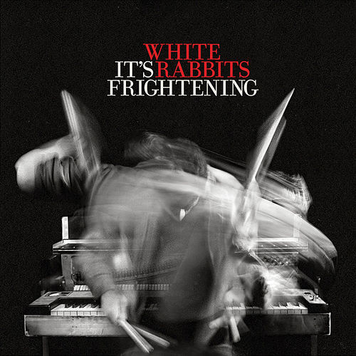 Play & Download It's Frightening by White Rabbits | Napster