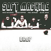 Play & Download Drop by Soft Machine | Napster