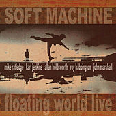 Floating World Live by Soft Machine