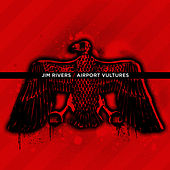Airport Vultures by Jim Rivers