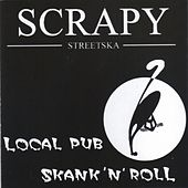 Play & Download Local Pub Ep by Scrapy | Napster