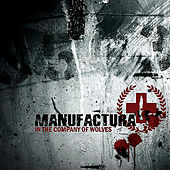 Play & Download In the Company of Wolves by Manufactura | Napster