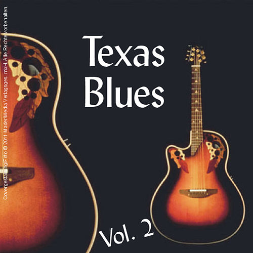 Play & Download Texas Blues: Volume 2 by Various Artists | Napster