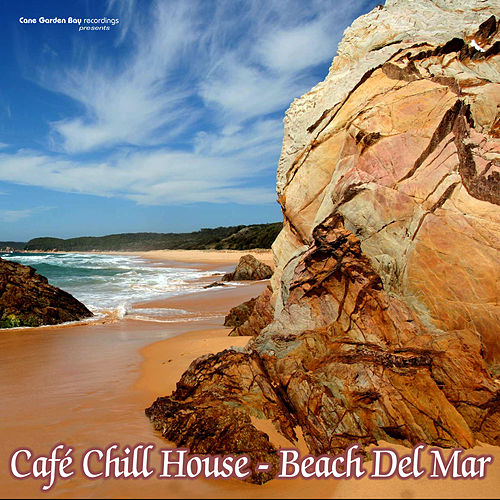 Café Chill House - Beach Del Mar by Various Artists