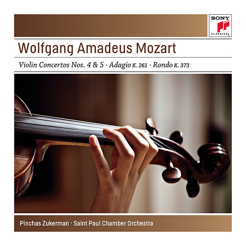 Play & Download Mozart: Violin Concertos No. 4 K218 & No. 5 K.219; Adagio K261; Rondo K373 - Sony Classical Masters by Various Artists | Napster