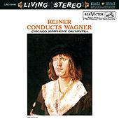 Reiner conducts Wagner - Sony Classical Originals by Fritz Reiner