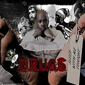 What Goes Around Comes Around - Single by D.R.U.G.S