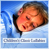 Play & Download Children's Classic Lullabies by Children's Lullabies | Napster