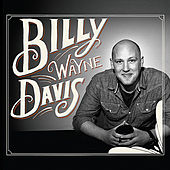 Billy Wayne Davis by Billy Wayne Davis