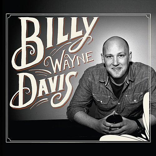 Billy Wayne Davis by Billy Wayne Davis