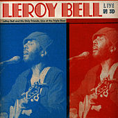 Play & Download Live In 3D by LeRoy Bell | Napster