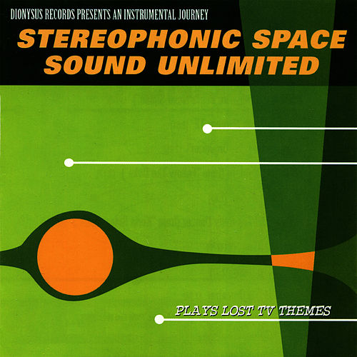 Plays Lost TV Themes by Stereophonic Space Sound Unlimited