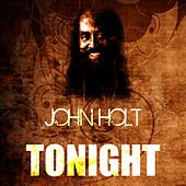 Play & Download Tonight by John Holt   Napster