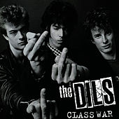 Play & Download Class War by The Dils | Napster