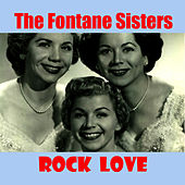 Play & Download Rock Love by Fontane Sisters | Napster