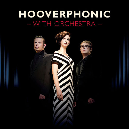 With Orchestra von Hooverphonic