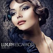 Play & Download Luxury Escapades (Suite 01) by Various Artists | Napster