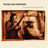 Play & Download Greatest Hits, Vol. 3 by Bellamy Brothers | Napster