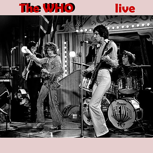 Play & Download Live by The Who | Napster
