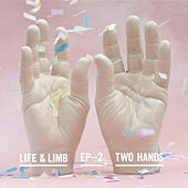 Play & Download Two Hands by Life | Napster