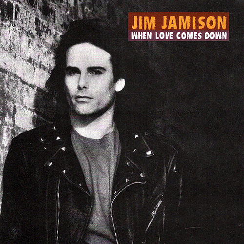 Play & Download When Love Comes Down by Jimi Jamison | Napster