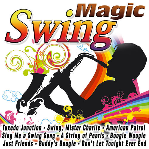 Play & Download Magic Swing by Various Artists | Napster
