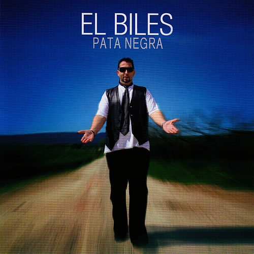 Play & Download Pata Negra by El Biles | Napster