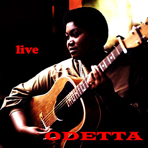 Play & Download Live by Odetta | Napster