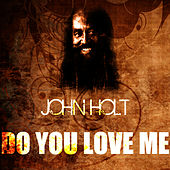 Play & Download Do You Love Me by John Holt   Napster