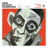 Crooked Little Thoughts by The Black Sorrows