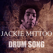 Play & Download Drum Song by Jackie Mittoo | Napster