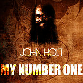 Play & Download My Number One by John Holt   Napster