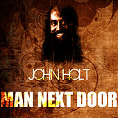 Play & Download Man Next Door by John Holt   Napster