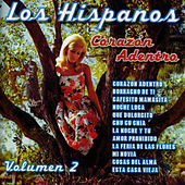 Play & Download Corazón Adentro Vol. 2 by Los Hispanos | Napster